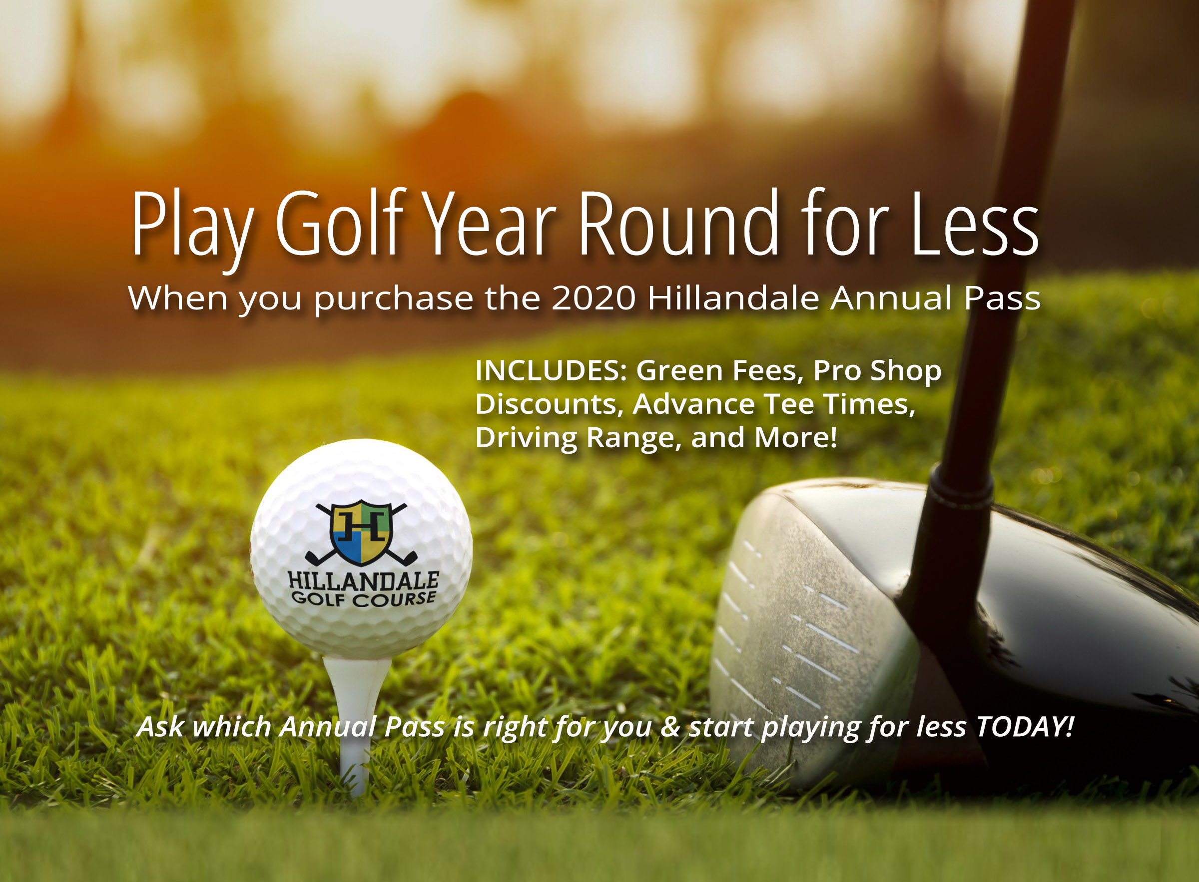 Play for less with the Hillandale Annual Pass